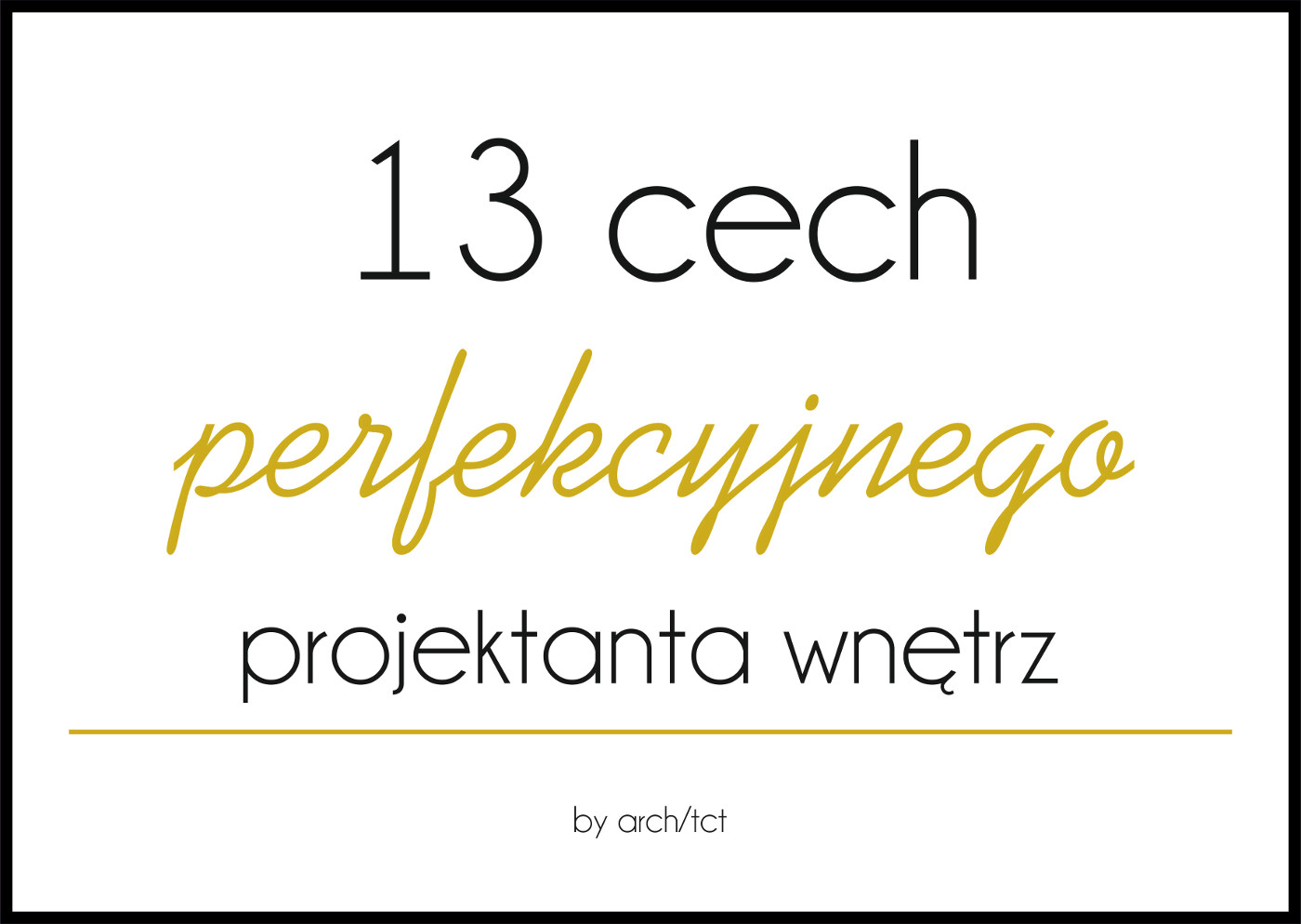 13 cech perfekcyjnego